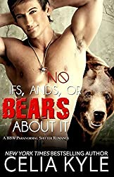 No Ifs, Ands, or Bears About It: Paranormal BBW Romance: Volume 1 (Grayslake) by Celia Kyle (2013-12-23)