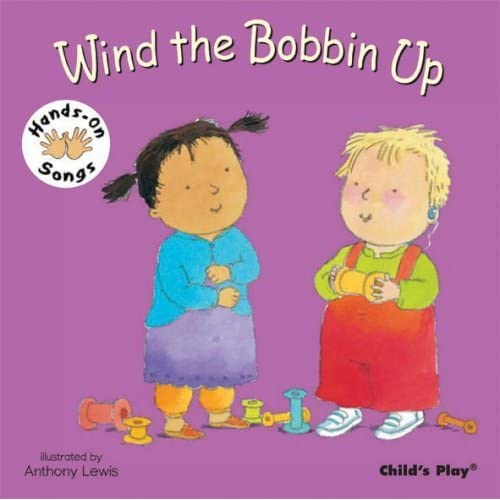 Wind the Bobbin Up: BSL (Hands-On Songs) by Anthony Lewis (Illustrator) › Visit Amazon's Anthony Lewis Page search results for this author Anthony Lewis (Illustrator) (1-Feb-2008) Board book