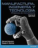 Manufactura Ingeniería Y Tecnología - Volumen 2