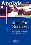 Just for business : communiquer efficacement en anglais au bureau / Pascal Jacquelin,... | Jacquelin, Pascal. auteur