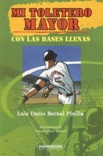 Mi Toletero Mayor (Literatura Juvenil (Panamericana Editorial)) por Luis Dario Bernal