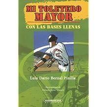 Mi Toletero Mayor (Literatura Juvenil (Panamericana Editorial))