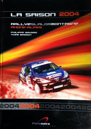 Rallyes 2004 Une Saison en France