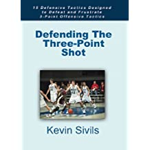 Defending The Three-Point Shot (English Edition)