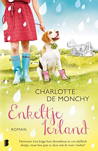 Enkeltje Ierland (Dutch Edition) por Charlotte de Monchy