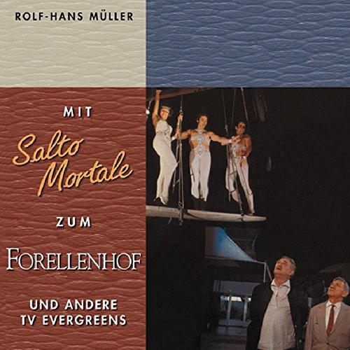 Mit Salto Mortale Zum Forellen und andere TV Evergreens (Soundtrack)