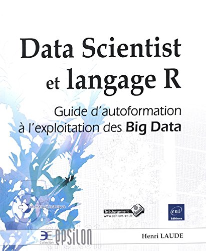 Data Scientist et langage R - Guide d&#3...