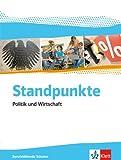 Standpunkte: Politik und Wirtschaft. Berufsbildende Schulen - Ausgabe für Niedersachsen