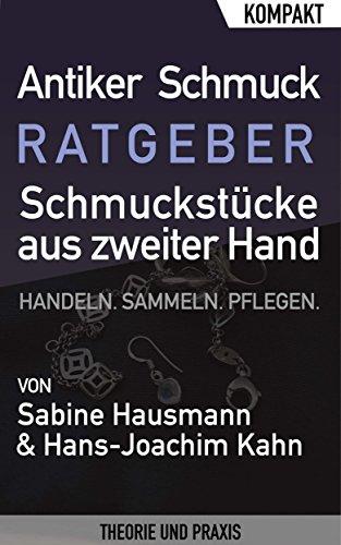 Antiker Schmuck – Ratgeber über Schmuckstücke aus zweiter Hand: Gebrauchte Schmuckstücke...