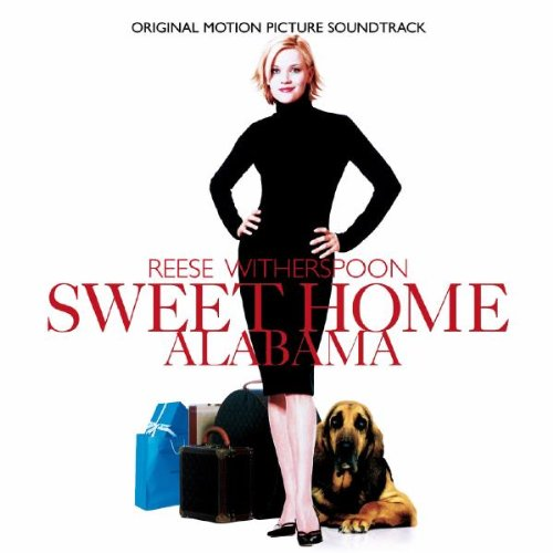 Sweet Alabama Soundtrack Home (Sweet Home Alabama)