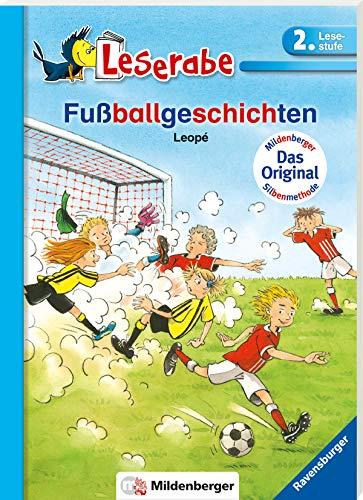 Fußballgeschichten (Leserabe mit Mildenberger Silbenmethode)