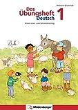 Das Übungsheft Deutsch / Das Übungsheft Deutsch 1