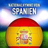 Spanien: La Marcha Real (Spanische Nationalhymne)