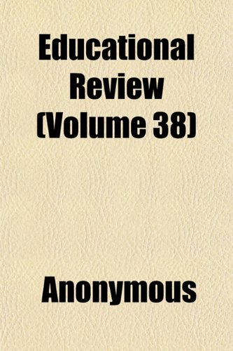Educational Review (Volume 38)