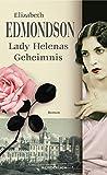 'Lady Helenas Geheimnis' von Elizabeth Edmondson