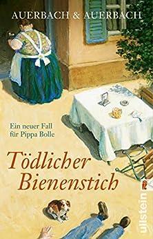 Auerbach & Keller - Pippa Bolle 07 - Toedlicher Bienenstich