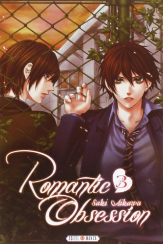 Romantic Obsession Vol.3 par AIKAWA Saki