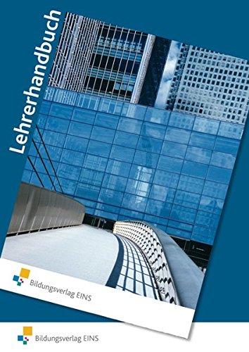 Ausbildung im Industrieunternehmen:1. Ausbildungsjahr: Lehrerhandbuch