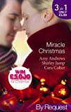 Miracle Christmas: Dr Romano's Christmas Baby / Miracle on Christmas Eve / Their Christmas Wish Come True (Brisbane General Hospital, Book 2) (Mills & Boon by Request)