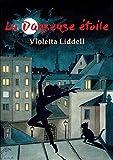 La danseuse étoile (Enterre-moi si tu peux) (French Edition)