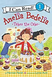Amelia Bedelia Takes the Cake (I Can Read Level 1) by Herman Parish (2016-09-13)
