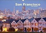 San Francisco (Wandkalender 2019 DIN A3 quer): Die schönste Stadt Nordamerikas in einem Kalender von Peter Schickert (Monatskalender, 14 Seiten ) (CALVENDO Orte)