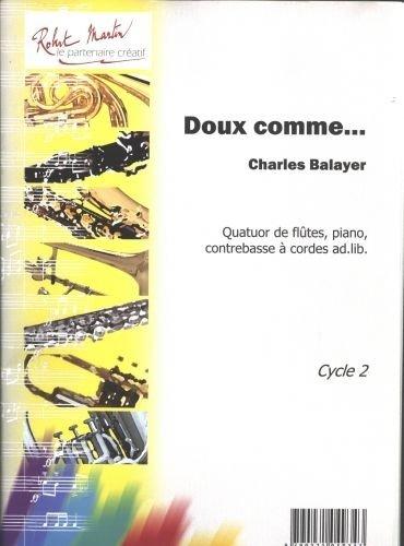 robert-martin-balayer-c-doux-comme-4-flutes-et-piano