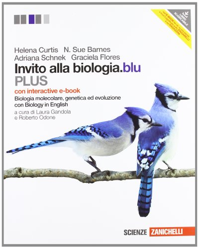 Invito alla biologia.blu. Plus. Biologia molecolare, genetica, evoluzione. Con interactive e-book. Per le Scuole superiori. Con espansione online
