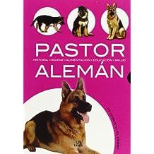 Pastor Alemán: Historia, Higiene, Alimentación, Educación y Salud (Mi Mascota: el Perro)