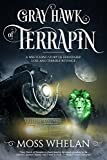 Gray Hawk of Terrapin by Moss Whelan front cover