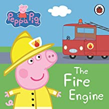 Peppa Pig: The Fire Engine: My First Storybook.