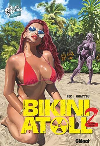 Bikini Atoll, Tome 2.2 :