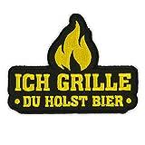 Bügel Aufnäher Ich Grille Du Holst Bier
