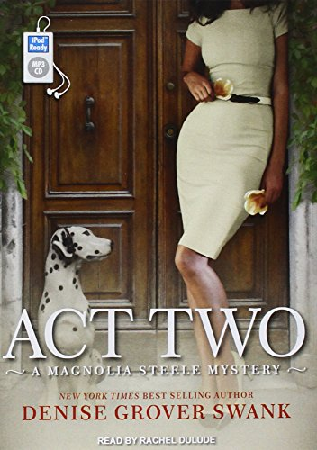 Act Two (Magnolia Steele Mystery, Band 2) -