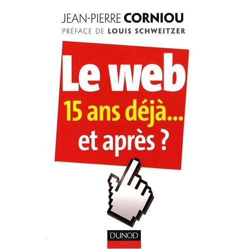 Le web 15 ans déjà... et après ?