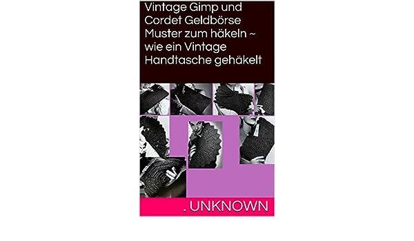 Vintage Gimp und Cordet Geldbörse Muster zum häkeln ~ wie ein ...