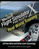 Microsoft Flight Simulator X For Pilots: Real World Training...