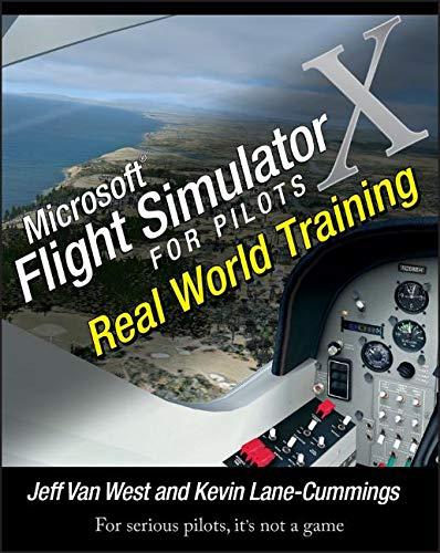 Microsoft Flight Simulator X for Pilots: Real-World Training