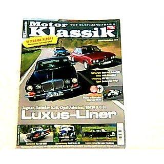 Motor Klassik. Das Oldtimermagazin von auto motor und sport. Heft: 12 / 2009. Mit Themen u.a.: Jaguar-Daimler XJ6, Opel Admiral, BMW 3.0Si. / Veterama-Report: Mannheimer Schrauberglück.