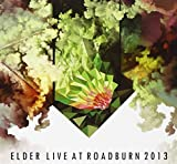 Live at Roadburn 2013 by Elder (2014-02-18)