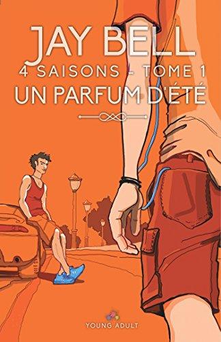 Un parfum d'été: 4 saisons
