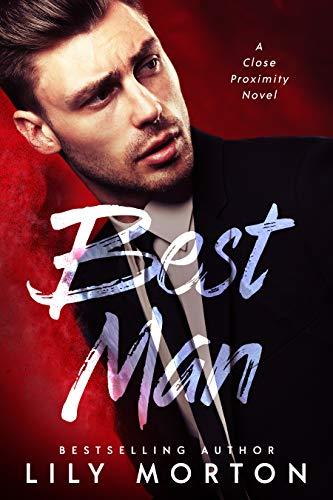 Best Man (Close Proximity Book 1) (English Edition)