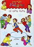 Juegos al Aire Libre (Juegos de Niños)