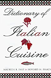 Dictionary of Italian Cuisine by Maureen B. Fant (1998-10-02)