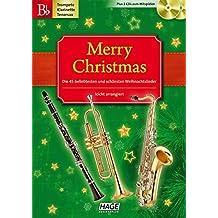 Merry Christmas für B-Instrumente: Die 45 beliebtesten und schönsten Weihnachtslieder