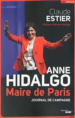 Anne Hidalgo, Maire de Paris (DOCUMENTS)