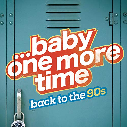 ...Baby One More Time: Back to...