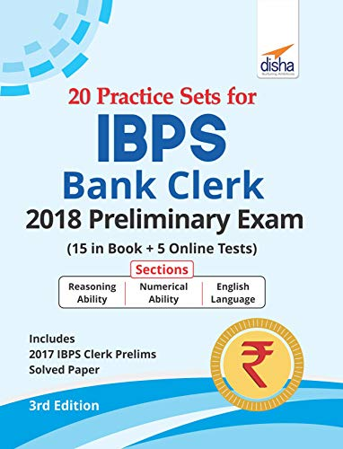 20 Practice Sets for IBPS Bank Clerk 2018 Preliminary Exam - 15 in Book + 5 Online Tests