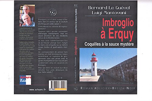 Imbroglio a Erquy Coquilles a la Sauce Mystere par Le Guevel B/Mantovan