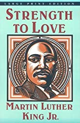 Strength to Love (Large Print Edition) by Martin Luther, Jr. King (1985-02-02)